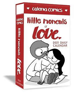 Kalender Catana Comics Little Moments of Love 2021 Deluxe Day-to-Day Calendar von Catana Chetwynd