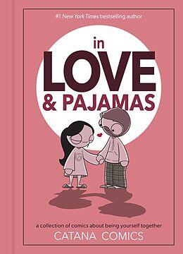 Fester Einband In Love & Pajamas von Catana Chetwynd