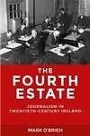 E-Book (epub) The Fourth Estate von Mark O'Brien