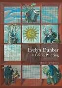 Kartonierter Einband Evelyn Dunbar von Christopher Campbell-Howes