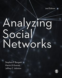 E-Book (pdf) Analyzing Social Networks von Stephen P Borgatti, Martin G. Everett, Jeffrey C. Johnson
