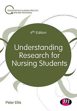 E-Book (epub) Understanding Research for Nursing Students von Peter Ellis
