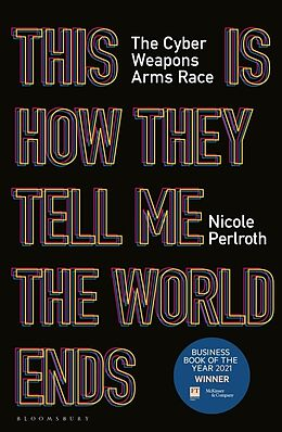 Kartonierter Einband This Is How They Tell Me the World Ends von Nicole Perlroth