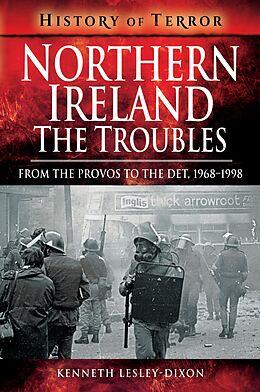 E-Book (epub) Northern Ireland: The Troubles von Kenneth Lesley-Dixon