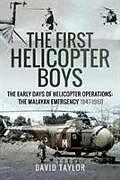 Fester Einband The First Helicopter Boys von Taylor, David