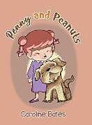 Fester Einband Penny and Peanuts von Caroline Bates