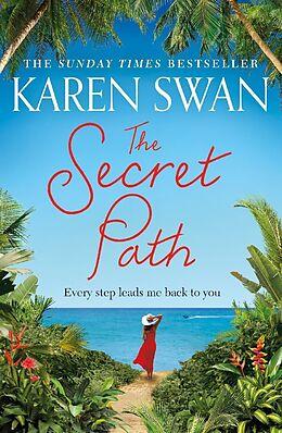Kartonierter Einband The Secret Path von Karen Swan