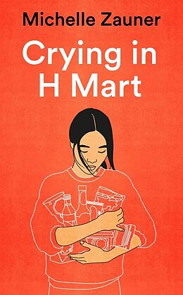 Kartonierter Einband Crying in H Mart von Michelle Zauner