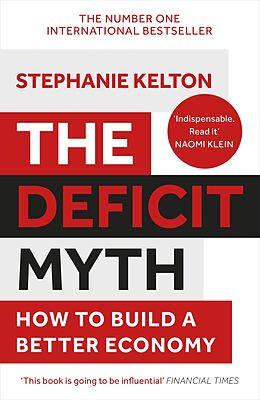 E-Book (epub) The Deficit Myth von Stephanie Kelton