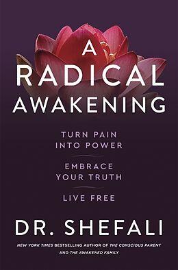 Kartonierter Einband A Radical Awakening von Shefali Tsabary