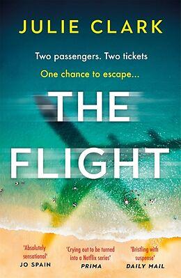 Kartonierter Einband The Flight von Julie Clark