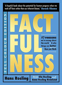 E-Book (epub) Factfulness (Illustrated) von Hans Rosling, Ola Rosling, Anna Rosling R nnlund