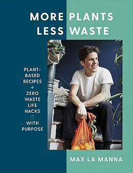 E-Book (epub) More Plants Less Waste von Max La Manna