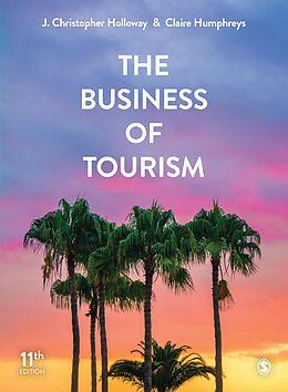 E-Book (epub) The Business of Tourism von J. Christopher Holloway, Claire Humphreys