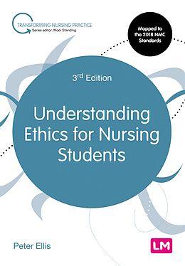 E-Book (pdf) Understanding Ethics for Nursing Students von Peter Ellis