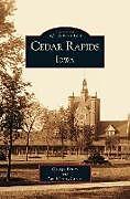 Fester Einband Cedar Rapids, Iowa von George T. Henry, History Center