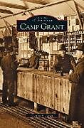 Fester Einband Camp Grant von Gregory S. Jacobs