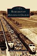 Fester Einband Railroads of Monmouth County von Tom Gallo, William B. Longo