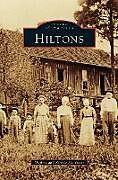 Fester Einband Hiltons von Daphne Matthews, Ronnie Matthews