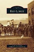 Fester Einband Red Lodge von John Clayton, Carbon County Historical Society