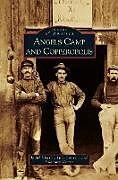 Fester Einband Angels Camp and Copperopolis von Judith Marvin, Julia Costello, Salvatore Manna