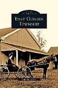Fester Einband East Goshen Township von Linda M. Gordon