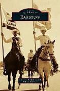 Fester Einband Barstow von Christine Toppenberg, Donald Atkinson