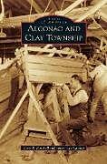 Fester Einband Algonac and Clay Township von Gary R Mitchell, Forest Lee Chaney