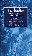 Fester Einband Methodist Worship von John Bishop