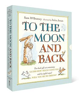 Fester Einband To the Moon and Back: Guess How Much I Love You and Will You Be My Friend? Slipcase von Sam McBratney, Anita Jeram