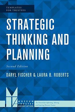 E-Book (epub) Strategic Thinking and Planning von Daryl Fischer, Laura B. Roberts