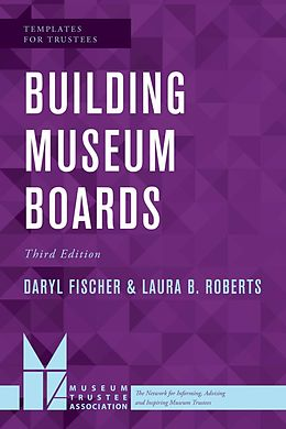 E-Book (epub) Building Museum Boards von Daryl Fischer, Laura B. Roberts
