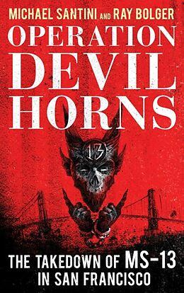 Fester Einband Operation Devil Horns von Michael Santini, Ray Bolger