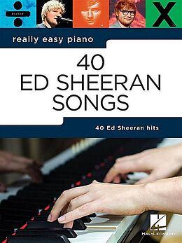 Notenblätter 40 Ed Sheeran Songs