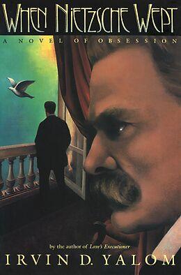E-Book (epub) When Nietzsche Wept von Irvin D. Yalom