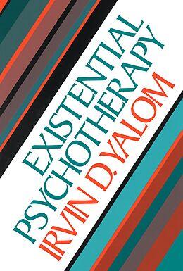 E-Book (epub) Existential Psychotherapy von Irvin D. Yalom