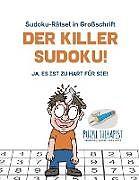 Der Killer-Sudoku! | Ja, Es ist zu hart für Sie! | Sudoku-Rätsel in  Großschrift