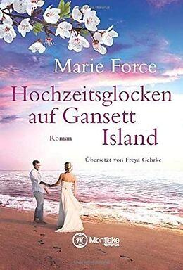 Hochzeitsglocken auf Gansett Island