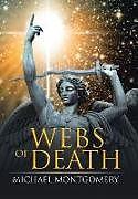 Fester Einband Webs of Death von Michael Montgomery