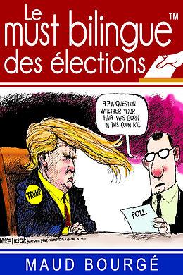 eBook (epub) Le must bilingue(TM) des elections de Maud Bourge