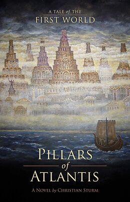 E-Book (epub) Pillars of Atlantis von Christian Sturm