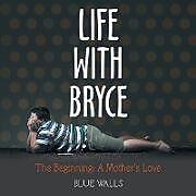 Kartonierter Einband Life with Bryce von Blue Walls