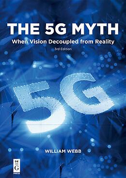 E-Book (epub) The 5G Myth von William Webb