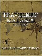 Fester Einband Travelers Malaria von Patricia Schlagenhauf-Lawlor