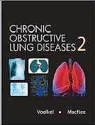 Fester Einband Chronic Obstructive Lung Diseases von Norbert Voelkel, William MacNee