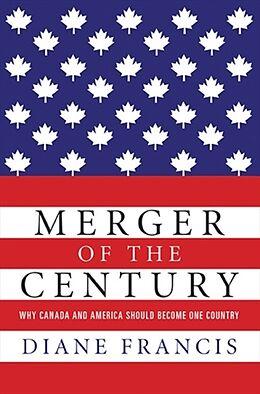 Kartonierter Einband Merger Of The Century von Diane Francis