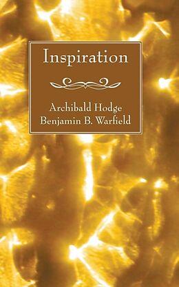 Kartonierter Einband Inspiration von Archibald Hodge, Benjamin B. Warfield