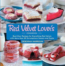 E-Book (epub) The Red Velvet Lover's Cookbook von Deborah Harroun
