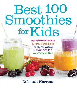 E-Book (epub) Best 100 Smoothies for Kids von Deborah Harroun