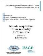 Kartonierter Einband Seismic Acquisition from Yesterday to Tomorrow von Julien Meunier